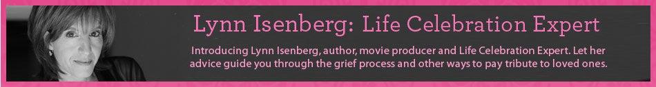 Lynn Isenberg: Life Celebration Expert