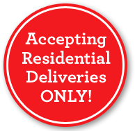 Residential Deliveries Only